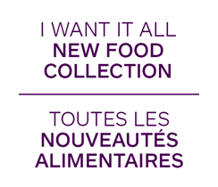 I Want It All New Food Collection