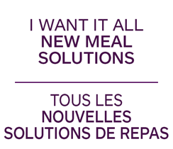 I want it all NEW MEAL SOLUTIONS