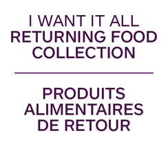 I want it all Returning Food Collection